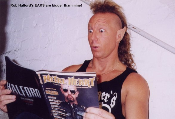 fe1ca_Rob Halford_s EARS are bigger than mine!.jpg